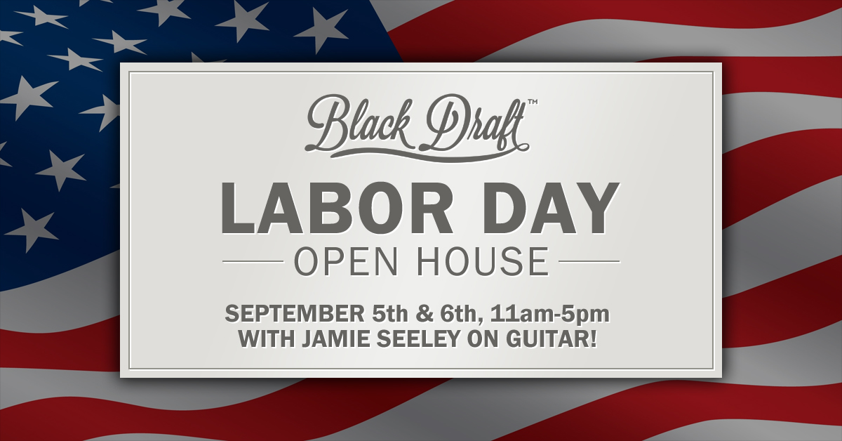 Labor Day Open House. Free Tours and Tastings with Jamie Seeley on guitar!  11am-5pm, Saturday and Sunday.