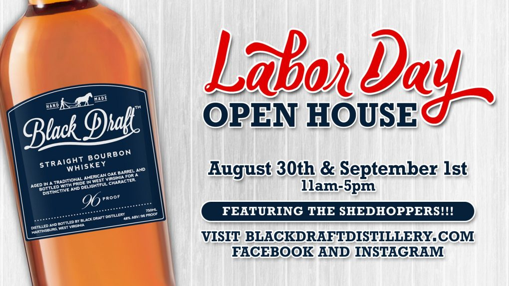 Black Draft Distillery Labor Day Weekend Open House