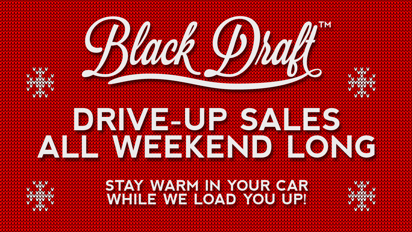 Black Draft Distillery open weekends (noon-5pm) through Christmas